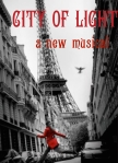 City of Light, a new musical